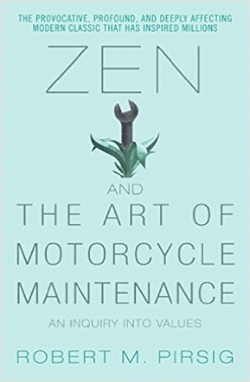 Zen, and the Art of Motorcycle Maintenance